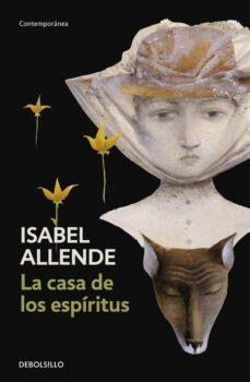 la casa de los espiritus-isabel allende-9788483462034