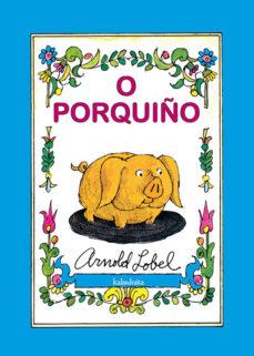 o porquiño-arnold lobel-9788484647034
