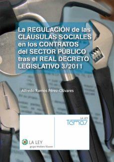 la regulación de las cláusulas sociales en los contratos del sector público tras el real decreto legislativo 3/2011 (ebook)-9788490200834