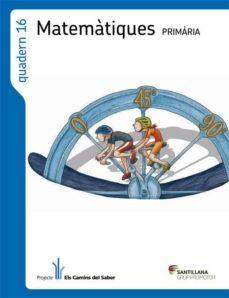 Encuentroelemadrid.es Quadern 16 Matematiques 6 Primaria 1 Trim Els Camins Del Saber Image