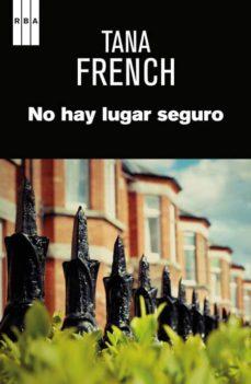 no hay lugar seguro-tana french-9788490561034