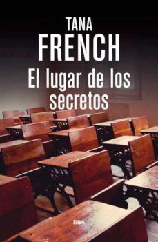 el lugar de los secretos-tana french-9788490564134