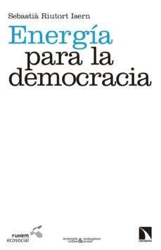 energia para la democracia-sebastia riutort isern-9788490971734