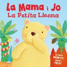 Emprende2020.es La Mama I Jo La Petita Lleona (Tocar I Sentir) Image