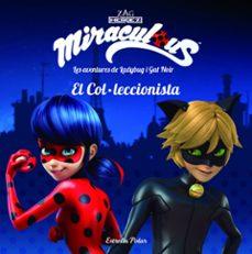Permacultivo.es Miraculous: Les Aventures De Ladybug. El Col·leccionista: Conte Image