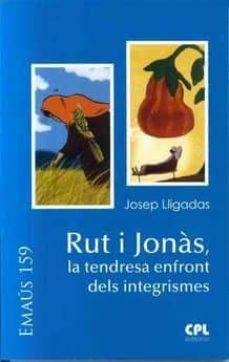 Descargas de libros electrónicos digitales gratis RUT I JONÀS, LA TENDRESA ENFRONT DELS INTEGRISMES
