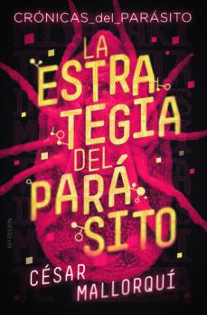 Los mejores libros de descarga gratis. LA ESTRATEGIA DEL PARASITO (CRÓNICAS DEL PARÁSITO 1)