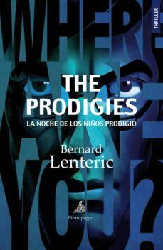 Descarga gratuita de libros electrónicos rapidshare THE PRODIGIES in Spanish iBook 9788492719334 de BERNARD LENTERIC