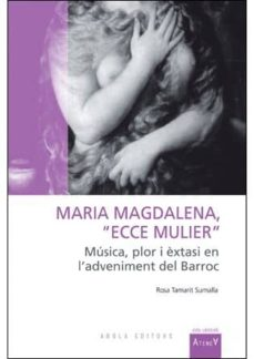 Followusmedia.es Maria Magdalena: Ecce Mulier Image