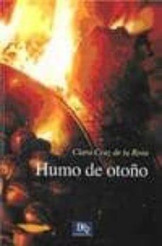HUMO DE OTOÑO - CLARA CRUZ DE LA ROSA | Adahalicante.org