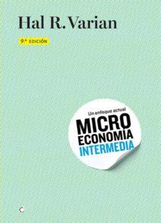 Descargar MICROECONOMIA INTERMEDIA (9ª ED.) gratis pdf - leer online