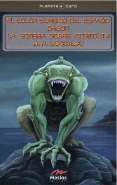 Padella.mx El Color Surgido Del Espacio; Dagon; La Sombra De Istmouth Image