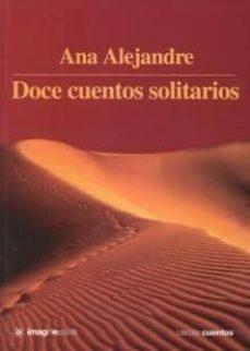 doce cuentos solitarios-ana alejandre-9788496715134