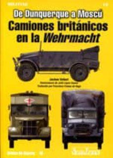 Costosdelaimpunidad.mx Camiones Britanicos En La Wehrmacht: De Dunquerque A Moscu (3ª Ed .) Image