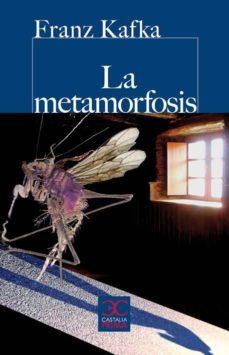 Descargar los libros de google al archivo pdf LA METAMORFOSIS FB2 CHM RTF 9788497404334