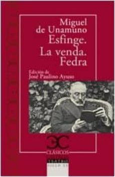 Ebooks gratuitos en ingles ESFINGE. LA VENDA. FEDRA 9788497408134  (Spanish Edition)