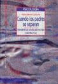 Descargar CUANDO LOS PADRES SE SEPARAN: ALTERNATIVAS DE CUSTODIA PARA LOS H IJOS: GUIA PRACTICA gratis pdf - leer online