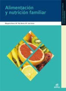 Padella.mx Alimentacion Y Nutricion Familiar (Ciclo Formativo De Grado Medio : Atencion Sociosanitaria) Image