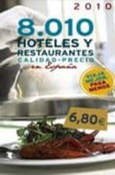 Viamistica.es 8010 Hoteles Y Restaurantes Calidad-precio En España 2010 Image