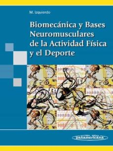 Los mejores libros de audio descargar iphone BIOMECANICA Y BASES NEUROMUSCULARES DE LA ACTIVIDAD FISICA Y EL D EPORTE