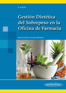 Descargar libros en ingles pdf gratis GESTION DIETETICA DEL SOBREPESO EN LA OFICINA DE FARMACIA