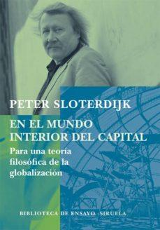 Noticiastoday.es En El Mundo Interior Del Capital: Para Una Teoria Filosofica De L A Globalizacion Image