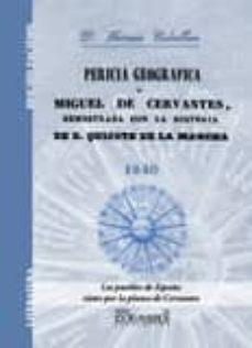 Permacultivo.es Pericia Geografica De Miguel De Cervantes: Demostrada Con La Hist Oria De D. Quijote De La Mancha Image