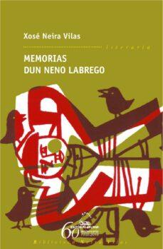 Descarga libros en línea gratis yahoo MEMORIAS DUN NENO LABREGO