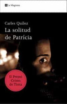 Valentifaineros20015.es La Solitud De Patriciaii Premi Crims De Tinta Image