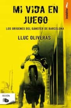 Descarga gratuita de Google book downloader MI VIDA EN JUEGO MOBI RTF de LLUC OLIVERAS
