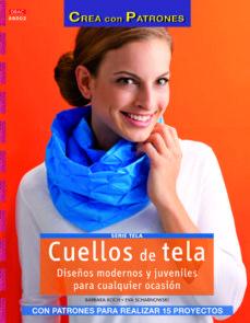 Descargando google books a pdf CUELLOS DE TELA 9788498743234