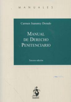 manual de derecho penitenciario-carmen juanatey dorado-9788498903034