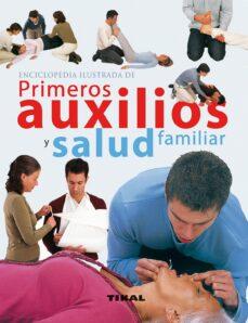 Descarga gratuita de libros de audio para ingles. ENCICLOPEDIA ILUSTRADA DE PRIMEROS AUXILIOS Y SALUD FAMILIAR en español PDF MOBI de
