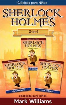 sherlock holmes adaptado para niños 3 in-1 : el carbunclo azul, estrella de plata, la liga de los pelirrojos (ebook)-arthur conan doyle-mark williams-9788822840134