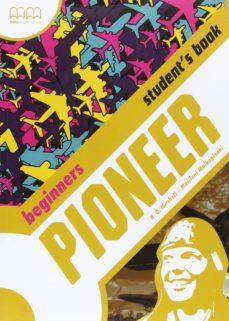 Descargar PIONEER BEGINNER STUDENT S BOOK+CD gratis pdf - leer online