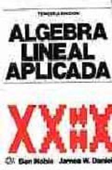 Relaismarechiaro.it Algebra Lineal Aplicada (3ª Ed.) Image