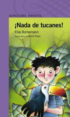 NADA DE TUCANES! EBOOK | ELSA BORNEMANN | Descargar libro PDF o ...