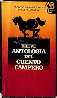 Carreracentenariometro.es Breve Antología Del Cuento Campero Image