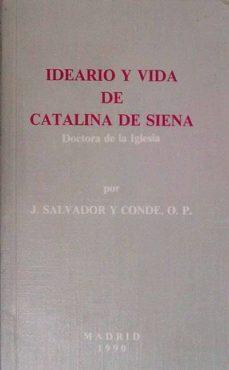 Costosdelaimpunidad.mx Ideario Y Vida De Catalina De Siena Image