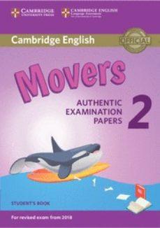Descargas de libros electrónicos para iphone CAMBRIDGE ENGLISH: (2018 EXAM) MOVERS 2 STUDENT S BOOK de  (Literatura española) 9781316636244