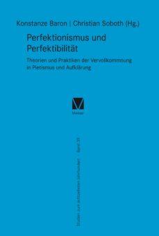 perfektionismus und perfektibilität (ebook)-9783787334544