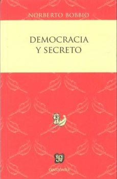 democracia y secreto-norberto bobbio-9786071615244