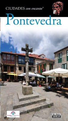 Viamistica.es Pontevedra 2010 (Ciudades Con Encanto) Image