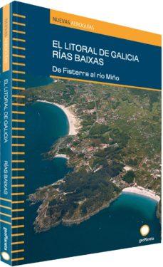 Noticiastoday.es El Litoral De Galicia, Rias Baixas: De Finisterre Al Rio Miño (Ae Roguia) Image