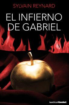 Libros electrónicos gratis para descargar para Android EL INFIERNO DE GABRIEL (TRILOGIA GABRIEL,1) (Literatura española) 9788408127444