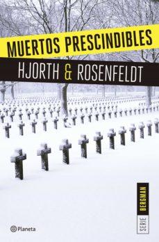 muertos prescindibles (serie bergman 3) (ebook)-michael hjorth-hans rosenfeldt-9788408167044