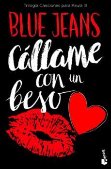 callame con un beso (trilogia canciones para paula 3)-9788408171744