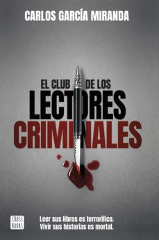Descarga gratuita de libros de audio para pc. EL CLUB DE LOS LECTORES CRIMINALES de CARLOS GARCIA MIRANDA  9788408194644 (Spanish Edition)