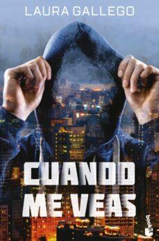 Descargar ebooks free amazon CUANDO ME VEAS de LAURA GALLEGO 9788408208044 in Spanish