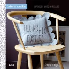 Descargar libros de Kindle LABORES SENCILLAS. FIELTRO, HILO, COSTURA de CHRISTINE LEECH 9788415317944 in Spanish FB2 PDB